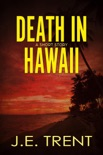 Death in Hawaii book summary, reviews and downlod