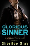 Glorious Sinner (Lawless Kings, #4.5) book summary, reviews and downlod