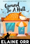 Ground to a Halt book summary, reviews and downlod