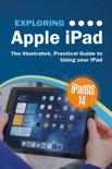 Exploring Apple iPad: iPadOS 14 Edition book summary, reviews and download