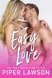 Easy Love book summary, reviews and downlod
