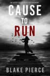 Cause to Run (An Avery Black Mystery—Book 2) book summary, reviews and download