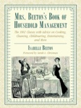 Mrs. Beeton's Book of Household Management book summary, reviews and download