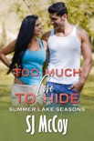 Too Much Love to Hide book summary, reviews and download