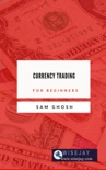 Currency Trading for Beginners book summary, reviews and download