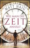 Wie man die Zeit anhält book summary, reviews and downlod