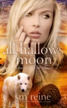 All Hallows' Moon book summary, reviews and downlod