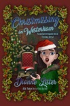 Christmissing in Westerham: Paranormal Investigation Bureau Cozy Mystery Christmas Special book summary, reviews and downlod