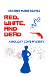 Red, White, and Dead book summary, reviews and download