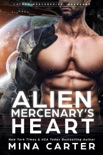 Alien Mercenary's Heart book summary, reviews and downlod