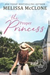 The Proper Princess book summary, reviews and download