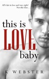 This is Love, Baby book summary, reviews and downlod