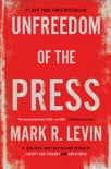 Unfreedom of the Press book summary, reviews and download