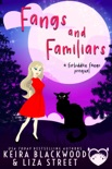 Fangs and Familiars