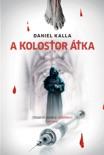 A kolostor átka book summary, reviews and downlod