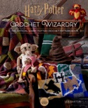 Harry Potter: Crochet Wizardry book summary, reviews and download