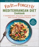Fix-It and Forget-It Mediterranean Diet Cookbook book synopsis, reviews
