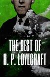 The Best of H. P. Lovecraft book summary, reviews and download