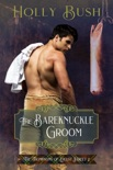 The Bareknuckle Groom book summary, reviews and downlod