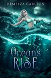 Ocean's Rise book summary, reviews and downlod