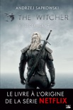 The Witcher : Le Dernier Vœu book summary, reviews and downlod