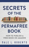 Secrets of the Permafree Book book summary, reviews and download