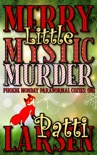 Merry Little Mystic Murder book summary, reviews and downlod