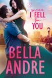 Since I Fell for You book summary, reviews and download