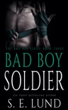 Bad Boy Soldier book summary, reviews and downlod