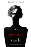 The Perfect Smile (A Jessie Hunt Psychological Suspense Thriller—Book Four) book summary, reviews and downlod