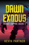 Dawn Exodus book summary, reviews and download