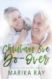 Christmas Eve Do-Over book summary, reviews and downlod