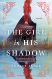 The Girl in His Shadow book summary, reviews and download