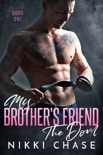 My Brother's Friend, the Dom book summary, reviews and download