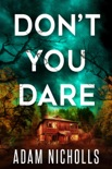 Don't You Dare book summary, reviews and downlod