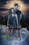 When the Red Wolf Runs book summary, reviews and download
