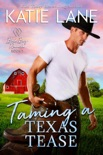 Taming a Texas Tease book summary, reviews and downlod