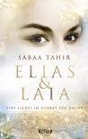 Elias & Laia - Eine Fackel im Dunkel der Nacht book summary, reviews and downlod
