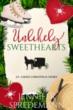 Unlikely Sweethearts (An Amish Christmas Story) book summary, reviews and downlod