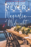 Magnolia at Midnight book summary, reviews and downlod