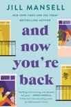 And Now You're Back book summary, reviews and downlod