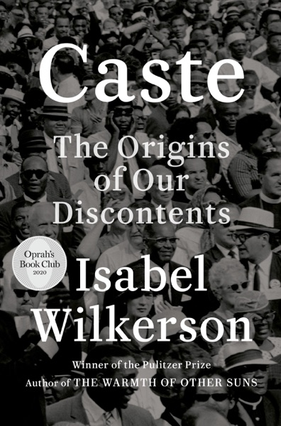 Caste (Oprah's Book Club) by Isabel Wilkerson Book Summary, Reviews and E-Book Download