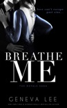 Breathe Me book summary, reviews and downlod
