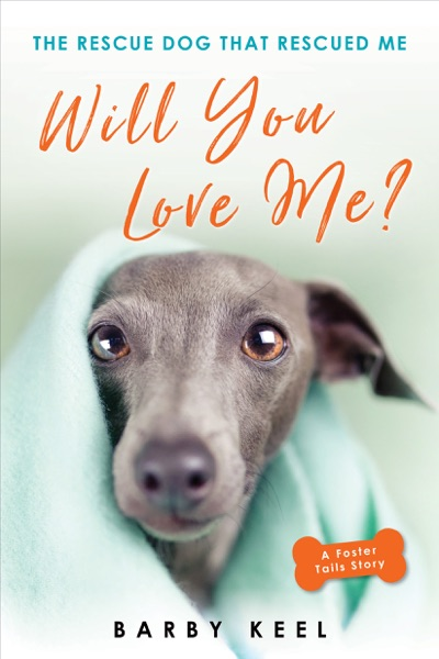 Will You Love Me? by Barby Keel Book Summary, Reviews and E-Book Download