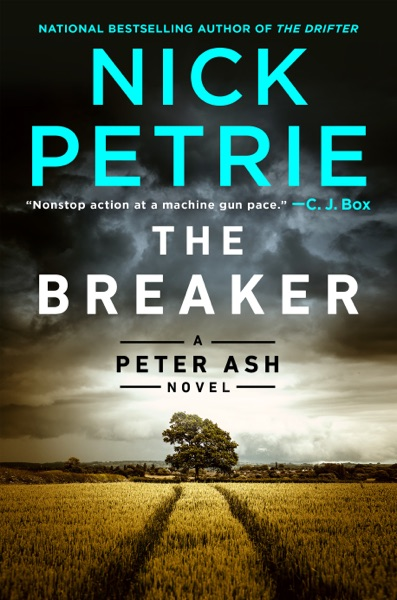 The Breaker by Nick Petrie Book Summary, Reviews and E-Book Download