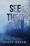 See Them Run book summary, reviews and downlod
