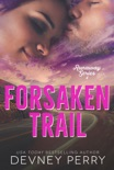 Forsaken Trail book summary, reviews and downlod