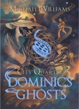 Dominic's Ghosts book summary, reviews and downlod