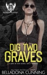 Dig Two Graves: A Dark RH High School Bully Romance book summary, reviews and download