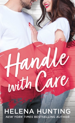 Handle With Care by Helena Hunting E-Book Download